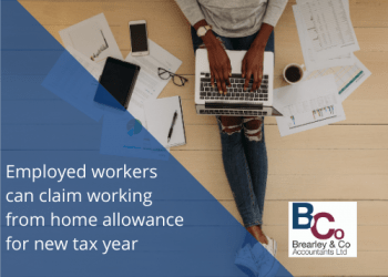 Employed workers can claim working from home allowance for new tax year