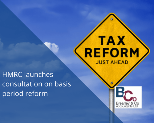 HMRC launches consultation on basis period reform