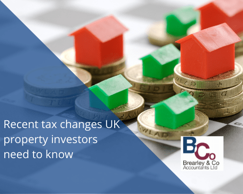 Recent tax changes UK property investors need to know